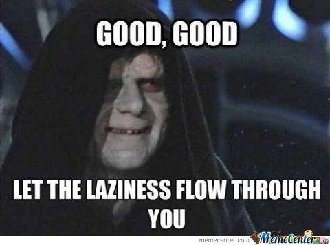 laziness meme